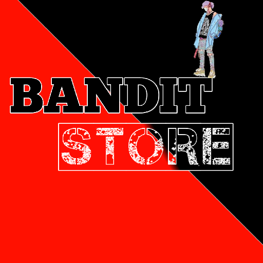 BANDIT STORE