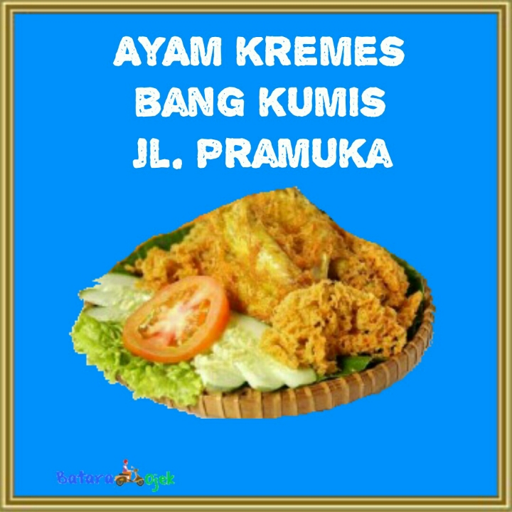 AYAM KREMES BANG KUMIS Jalan Pramuka