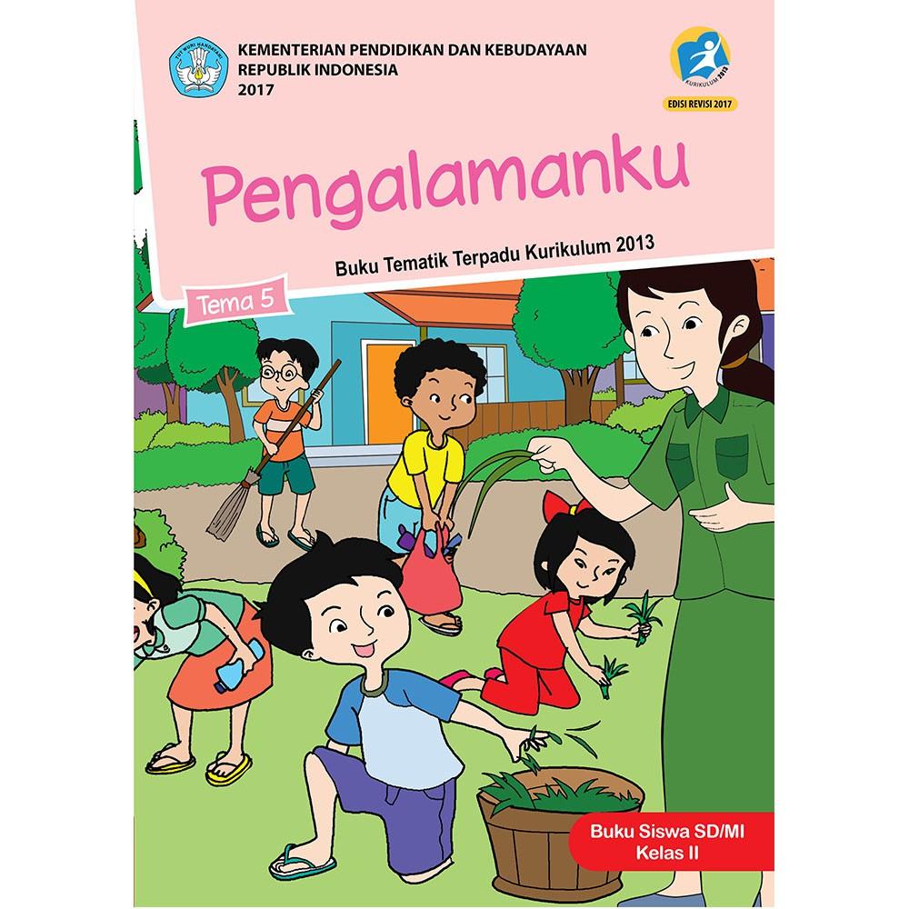 Buku tema 5 kelas 2 SD; Pengalamanku