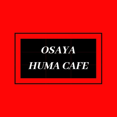 OSAYA HUMA CAFE