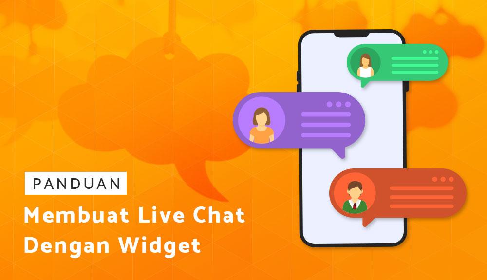 Cara Membuat Live Chat Dengan Widget...