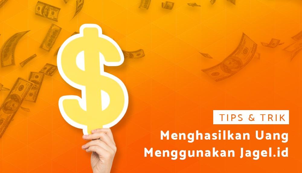 Menghasilkan Uang lewat Aplikasi Jagel.id...