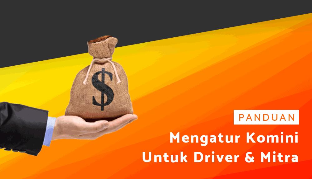 Panduan Mengatur Komisi untuk Driver dan Mitra