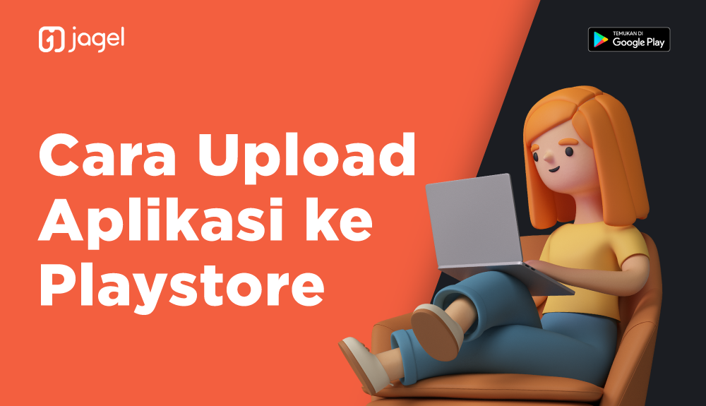 Upload Aplikasi ke playstore  (APK ) versi baru